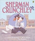 Laura Numeroff: Sherman Crunchley
