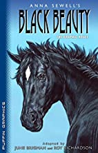 Anna Sewell's Black Beauty: The Graphic…