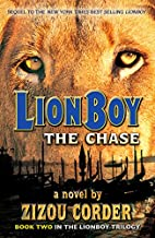 Lionboy: The Chase (Lionboy Trilogy) by…