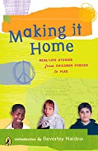 Making It Home: Real-Life Stories from…