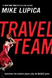 Lupica, Mike: Travel Team