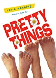 Manning, Sarra: Pretty Things