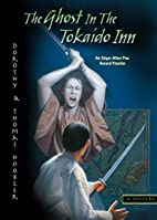 The Ghost in the Tokaido Inn by Dorothy…