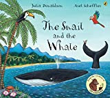 Donaldson, Julia: The Snail And the Whale