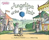 Holabird, Katharine: Angelina at the Fair