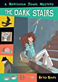 Byars, Betsy: The Dark Stairs: A Herculeah Jones Mystery