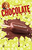 Smith, Robert Kimmel: Chocolate Fever