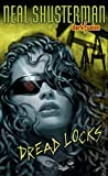 Shusterman, Neal: Dread Locks