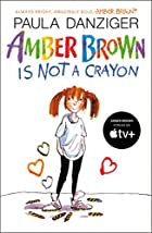 Amber Brown Is Not A Crayon by Paula…