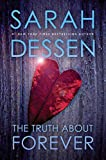 Dessen, Sarah: The Truth About Forever