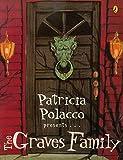 Polacco, Patricia: The Graves Family