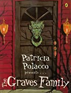 The Graves Family by Patricia Polacco