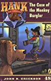 Erickson, John R.: The Case of the Monkey Burglar #48 (Hank the Cowdog)