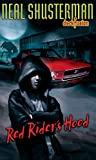 Shusterman, Neal: Red Rider&#39;s Hood