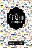 Paula Danziger: The Pistachio Prescription