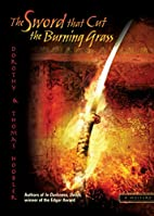 The Sword That Cut the Burning Grass (The…