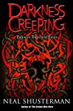 Shusterman, Neal: Darkness Creeping: Twenty Twisted Tales