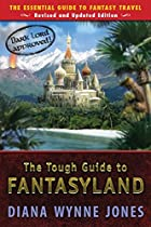 The Tough Guide to Fantasyland: The…
