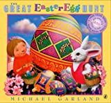 Garland, Michael: The Great Easter Egg Hunt (A Look Again Book)