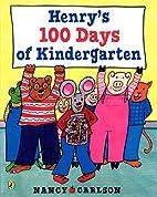 Henry's 100 Days of Kindergarten by…