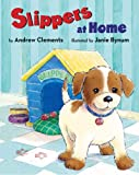 Clements, Andrew: Slippers at Home (Picture Puffin Books)