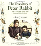 The True Story of Peter Rabbit: How a Letter…