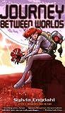Engdahl, Sylvia: Journey Between Worlds (Firebird)