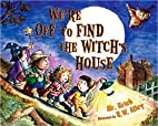 We're Off to Find the Witch's House by…