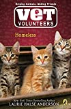 Anderson, Laurie Halse: Homeless #2 (Vet Volunteers)