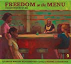 Freedom on the Menu: The Greensboro Sit-Ins…