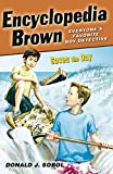 Sobol, Donald: Encyclopedia Brown Saves the Day
