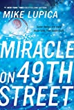 Lupica, Mike: Miracle on 49th Street