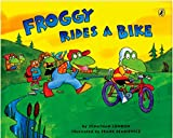 London, Jonathan: Froggy Rides a Bike