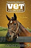 Anderson, Laurie Halse: Trickster #3 (Vet Volunteers)