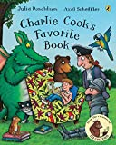 Donaldson, Julia: Charlie Cook&#39;s Favorite Book