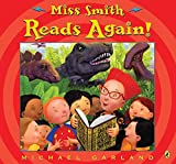 Garland, Michael: Miss Smith Reads Again!
