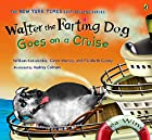 Walter the Farting Dog Goes on a Cruise by…