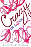 Dandi Daley Mackall: Crazy in Love