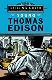 North, Sterling: Young Thomas Edison