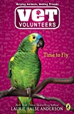 Anderson, Laurie Halse: Time to Fly #10 (Vet Volunteers)
