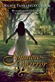 Cusick, Richie Tankersley: Shadow Mirror
