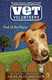 Anderson, Laurie Halse: End of the Race #12 (Vet Volunteers)
