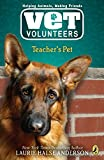 Anderson, Laurie Halse: Teacher's Pet #7 (Vet Volunteers)