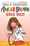 Danziger, Paula: Amber Brown Sees Red