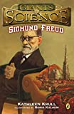 Krull, Kathleen: Sigmund Freud (Giants of Science)