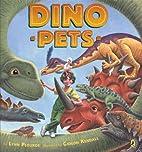 Dino Pets by Lynn Plourde