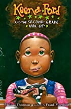 Keena Ford and the Second-Grade Mix-Up by…
