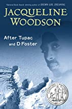 After Tupac and D Foster by Jacqueline…