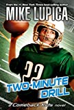 Lupica, Mike: Two-Minute Drill (Comeback Kids)