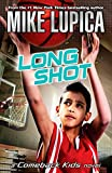 Lupica, Mike: Long Shot (Comeback Kids)